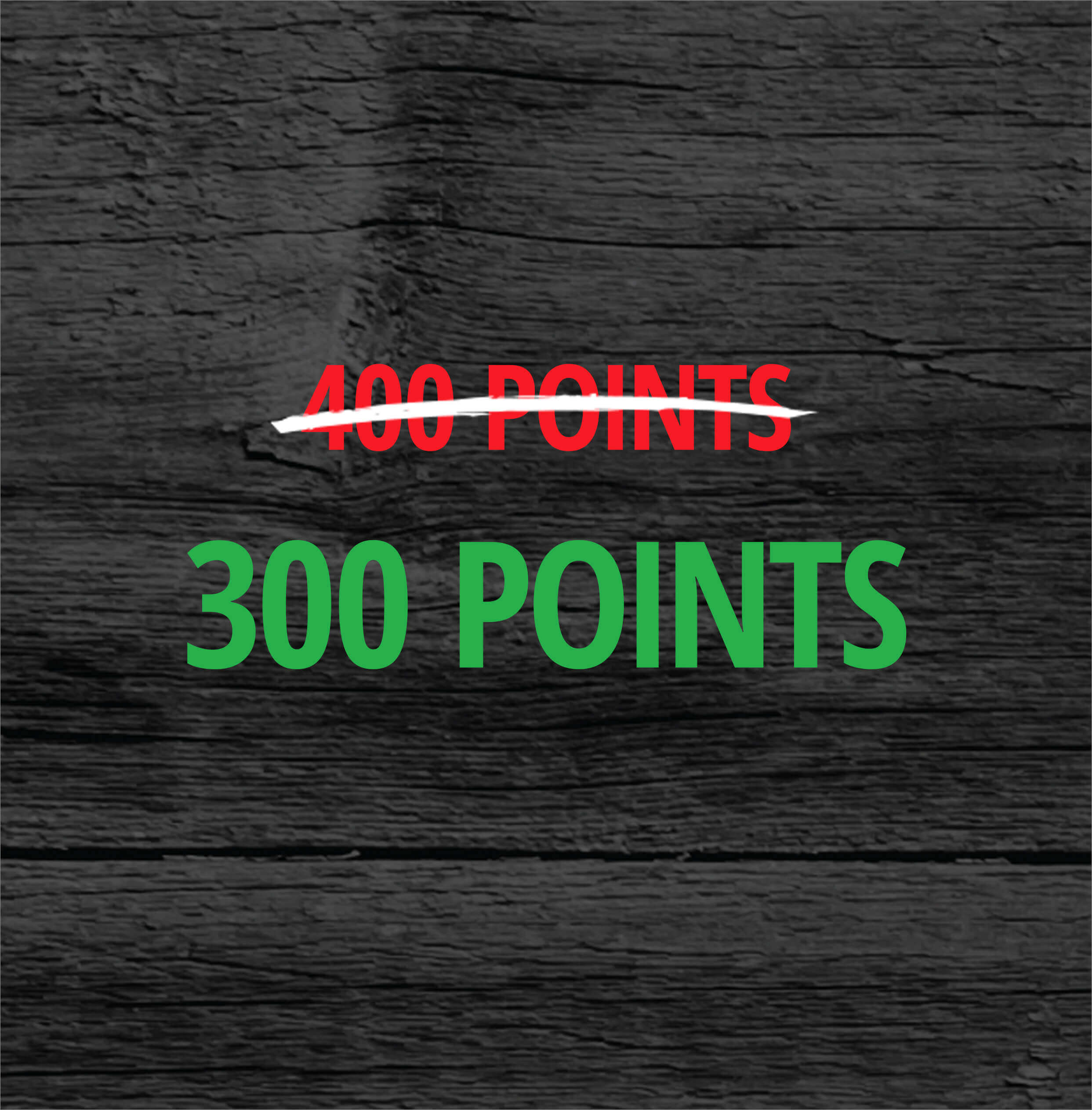 400 Points On Sale For 300 Points