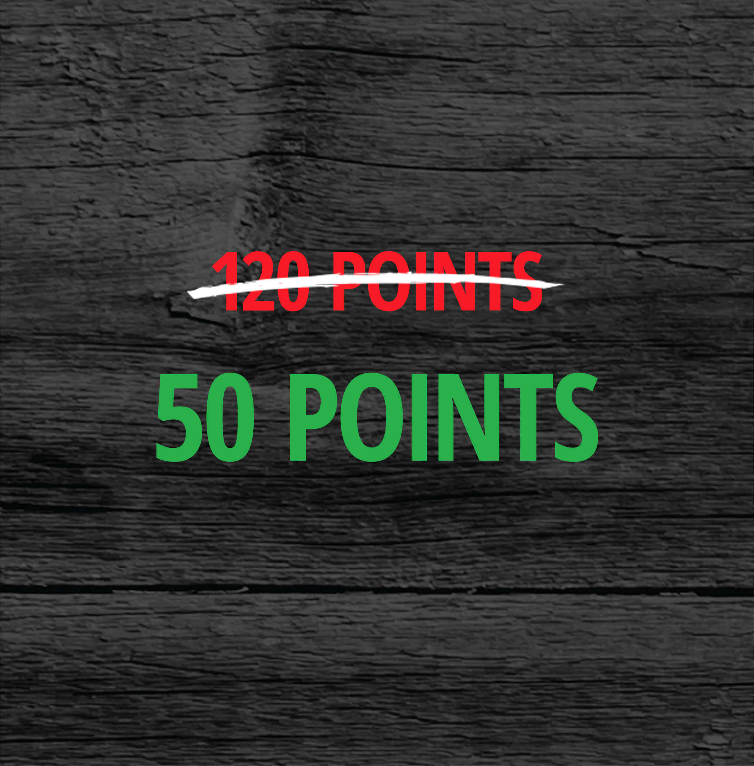 120 Points On Sale For 50 Points